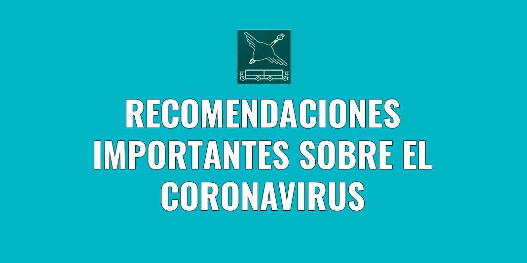 Recomendaciones importantes sobre el coronavirus